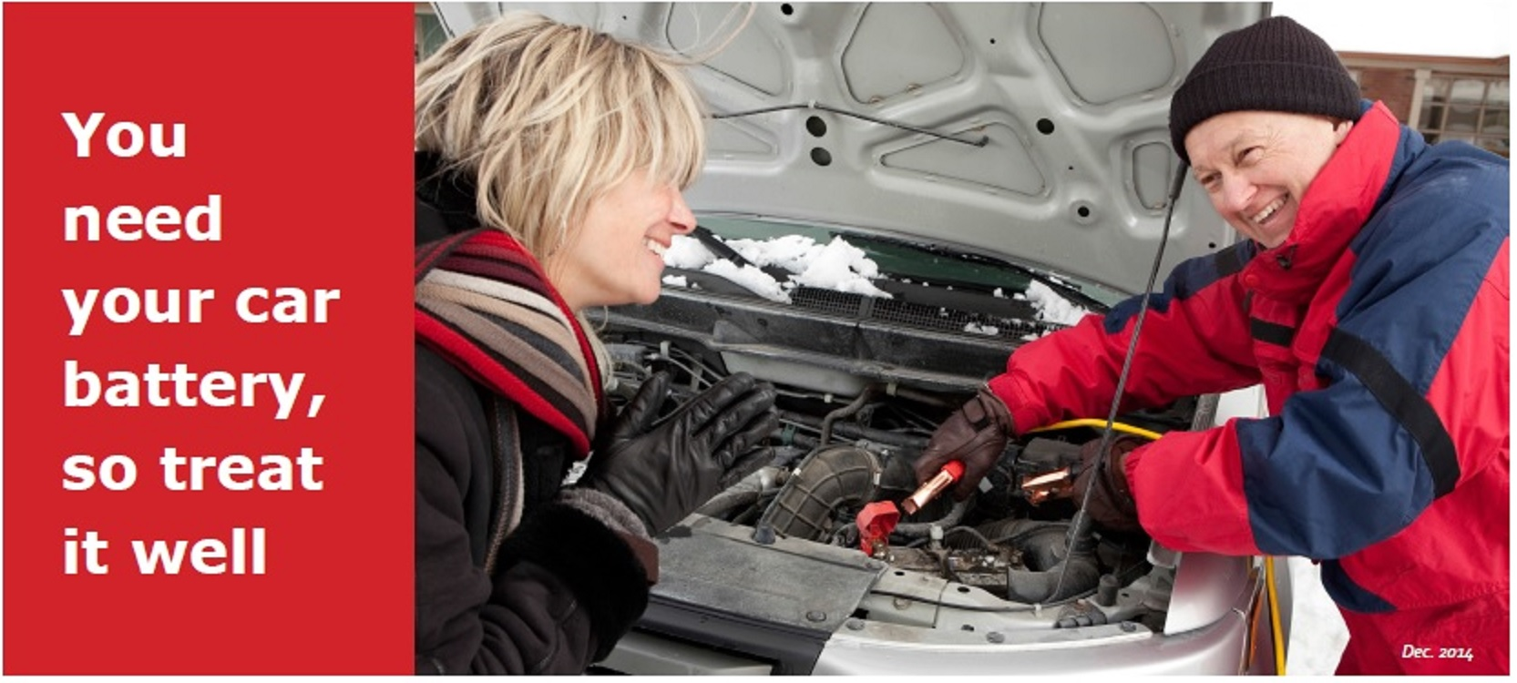 You Need Your Car Battery, So Treat It Well!
